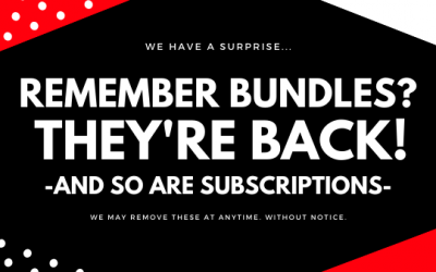Bundles & Subscriptions ARE BACK!